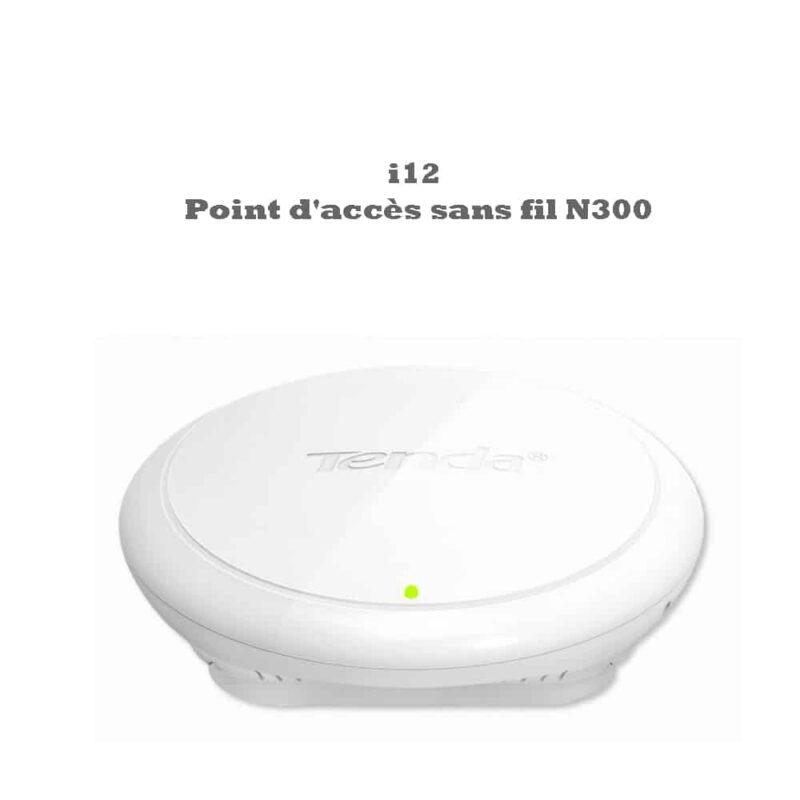 Tenda I12 Point d'accès Wi-FI 300 Mbit/s 40 Clients Weiß Accessoires ordinateur durable cartes mères solide bon qualité processeur intel Algerie store